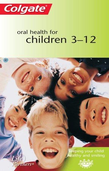 Oral Health For Children 3–12 - Colgate