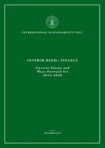 INTERIM REDD+ FINANCE Current Status and Ways Forward for ...