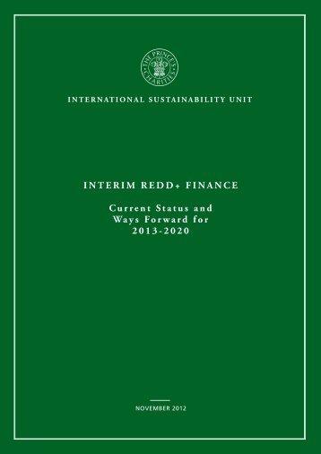 INTERIM REDD+ FINANCE Current Status and Ways Forward for ...