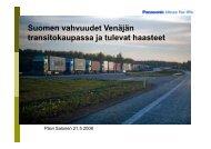 Suomen vahvuudet Venäjän transitokaupassa ja tulevat haasteet