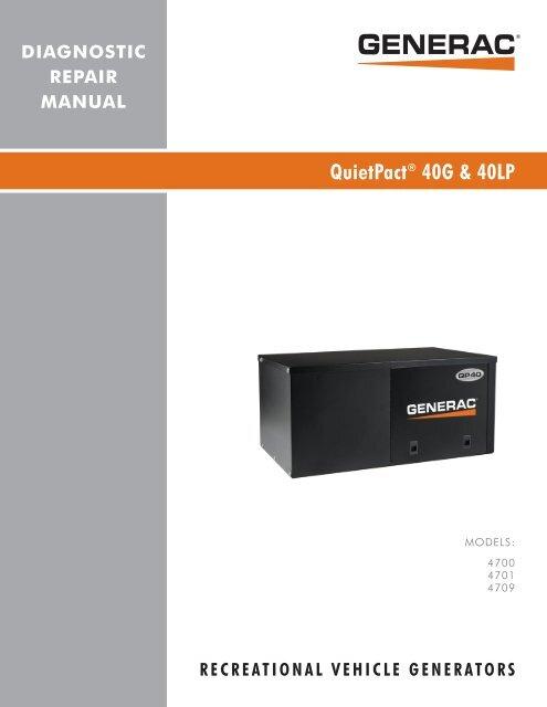 Quietpact 40G Diagnostic Repair Manual Model 4700 - Generac Parts on