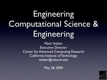 x - Caltech Center for Advanced Computing Research