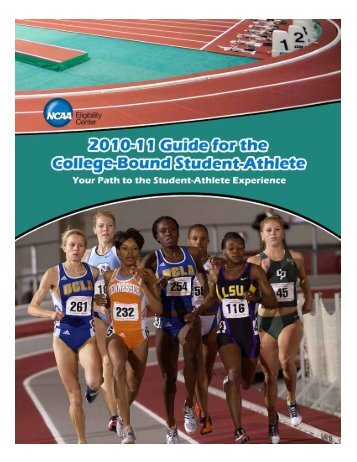 Guide for the College-Bound Student-Athlete - University of Arizona ...