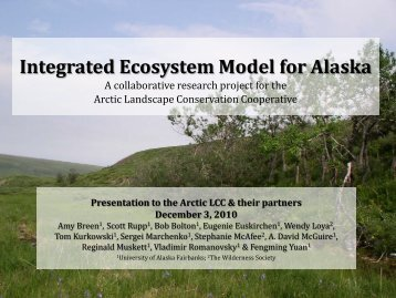 Integrated Ecosystem Model for Alaska - Arctic LCC