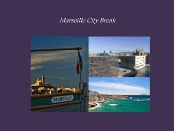 Marseille City Break - w travel france