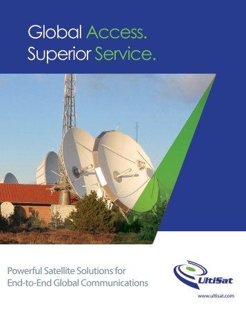 Global Access. Superior Service. - UltiSat