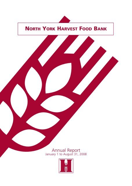 2008 Annual Report North York Harvest Food Bank