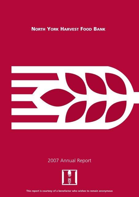 2007 Annual Report North York Harvest Food Bank