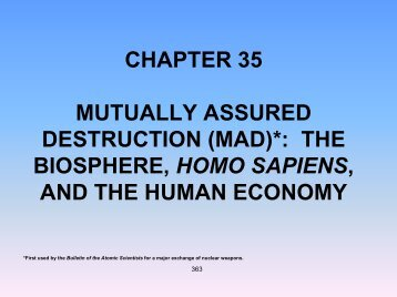 the definition of mutually assured destruction and some of its examples What causes warthis is perhaps the most intriguing question posed by the field of international relations war and conflict are as old as human history.