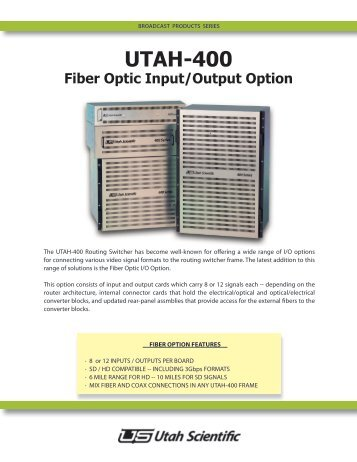 UTAH-400 Fiber Optic I/O Option - Utah Scientific