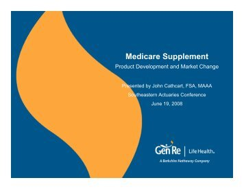 Medicare Supplement – Product Development and ... - Actuary.com