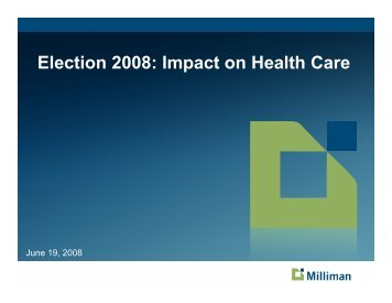 Election 2008: Impact on Health Care - Actuary.com