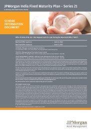 JPMorgan India Fixed Maturity Plan – Series 21 - JP Morgan Asset ...