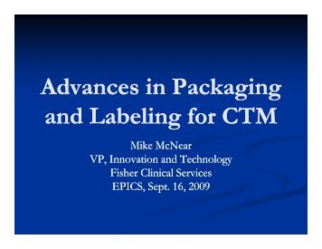 Advances in Packaging & Labeling - Equal Partners in Clinical ...