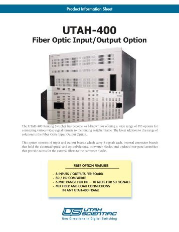 UTAH-400 Fiber Optic Brochure.indd - Utah Scientific