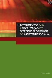 Instrumentos para a fiscalização do exercício profissional ... - CFESS
