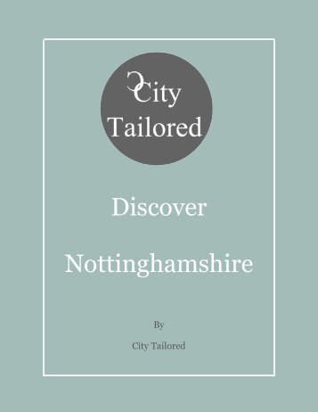 City Tailored Discover Nottinghamshire