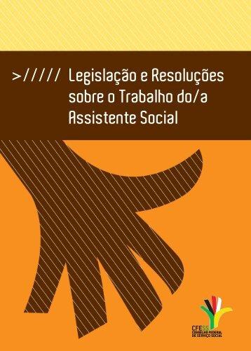 Legislação e Resoluções sobre o Trabalho do/a Assistente ... - CFESS