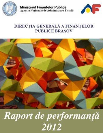 Raport de performanta 2012 DGFP Brasov - Finante Publice Brasov