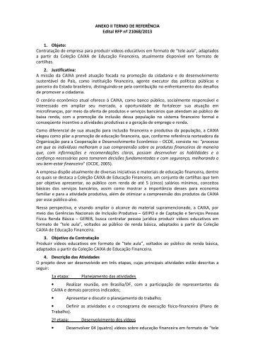 ANEXO II TERMO DE REFERÊNCIA Edital RFP nº 21068/2013 1 ...