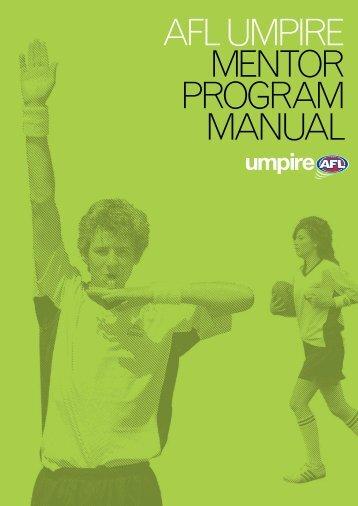 AFL UMPIRE MENTOR PROGRAM MANUAL - AFL Community