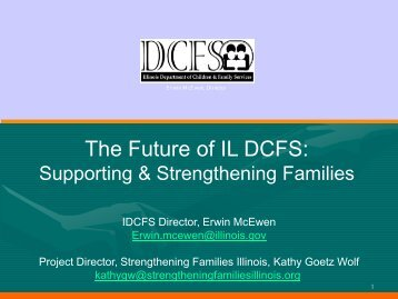 The Future of IL DCFS: - Muskie School of Public Service