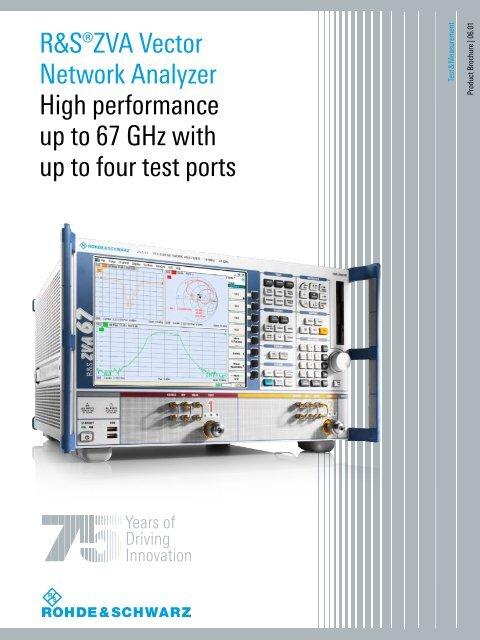 R&S®ZVA Vector Network Analyzer High performance up to 67 GHz