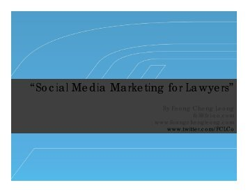 """""""Social Media Marketing for Lawyers"""" - Foong Cheng Leong"""