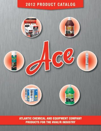 ACE 2012 Product Catalog - Atlantic Chemical