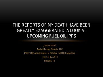 a look at upcoming fuel oil ipps - Axelrod Energy Projects