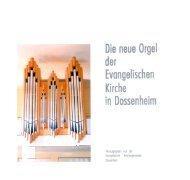 Die neue Orgel der Evangelischen Kirche in Dossenheim