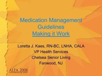 Medication Management Guidelines Making it Work