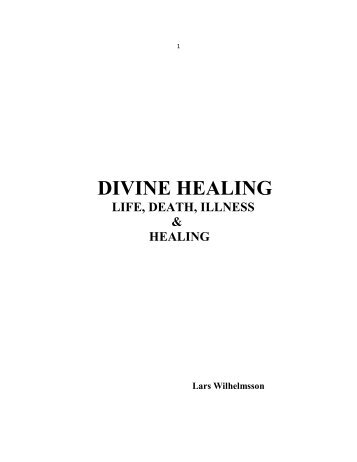 DIVINE HEALING - Vital Christianity