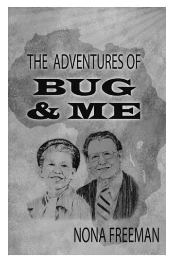 The Adventures of Bug & Me - Pentecostal Publishing House