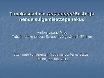 Tubakaseaduse turvaaugud Eestis ja nende sulgemisettepanekud