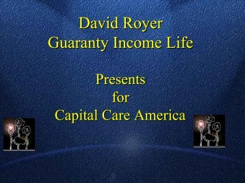 GUARANTY INCOME Presents for . - Long Term Care Insurance