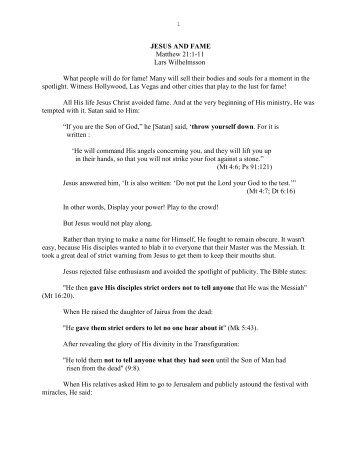 JESUS AND FAME Matthew 21:1-11 Lars ... - Vital Christianity