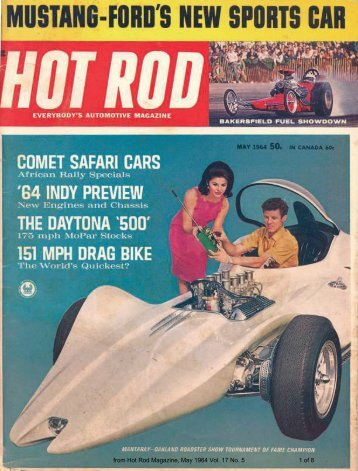 from Hot Rod Magazine, May 1964 Vol. 17 No. 5 1 of 8 - Comet East
