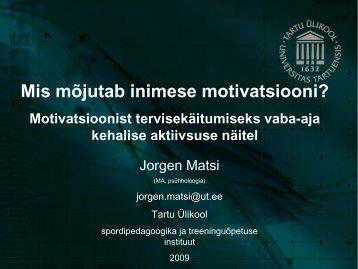 Mis mõjutab inimese motivatsiooni?