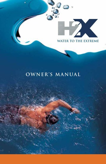 2009 H2X Swim Spa Owner's Manual (pdf) - Master Spas