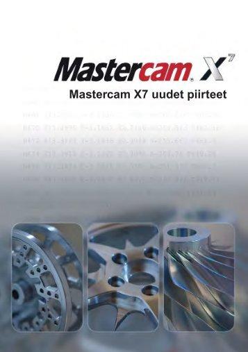 Mastercam X7 uudet piirteet - Mastercam.fi