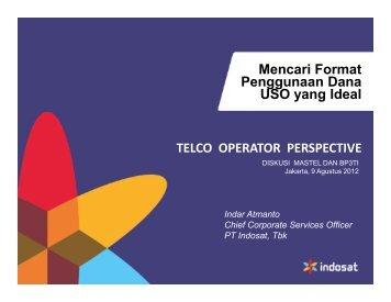 Telco Operator Perspective - Masyarakat Telematika Indonesia