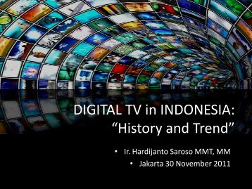 "DIGITAL TV in INDONESIA: ""History and Trend"""