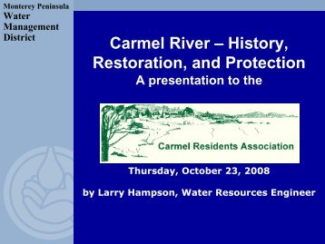 carmel river history, restoration, protection - Monterey Peninsula ...