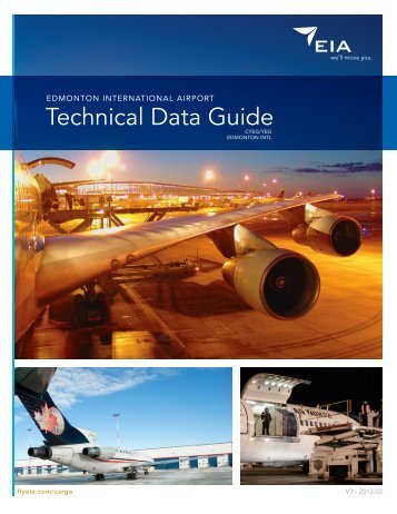 Technical Data Guide - EIA Cargo - Edmonton International Airport