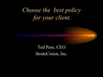 Choose the best policy for your client. - Long Term Care Insurance
