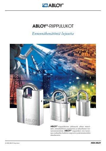 ABLOY®-RIIPPULUKOT Ennennäkemätöntä lujuutta - Abloy Oy