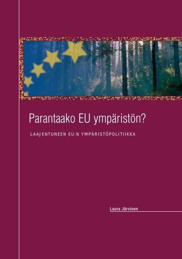 Parantaako EU ympäristön? - Sitra