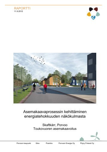 Asemakaavaprosessin kehittäminen energiatehokkuuden ... - Sitra