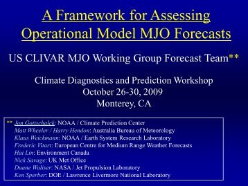 A Framework for Assessing Operational Model MJO Forecasts - NPS ...